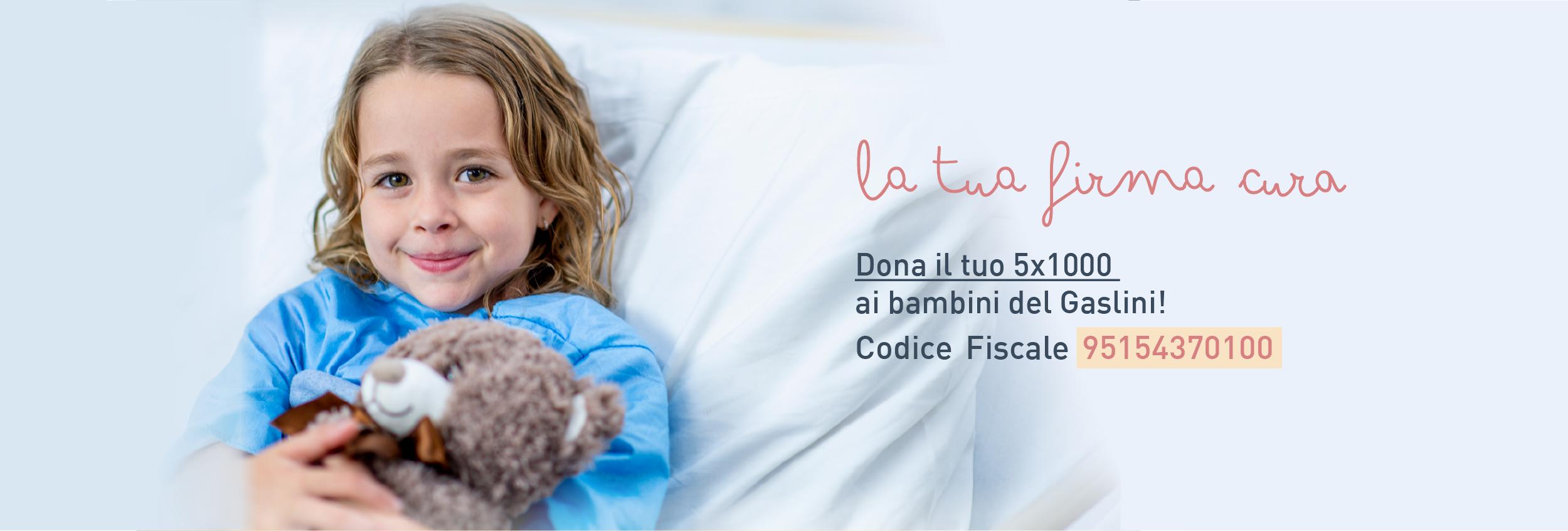 5x1000 Gaslini Onlus per l'Ospedale dei bambini